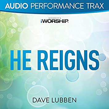 He Reigns/I Could Sing of Your Love Forever [Audio Performance Trax]