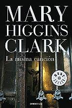 La misma cancion/ I Heard That Song Before (Spanish Edition) by Mary Higgins Clark (2009-01-30)
