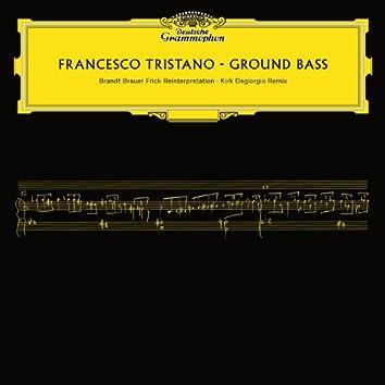Ground Bass (Remixes)