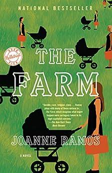 The Farm: A Novel by [Joanne Ramos]