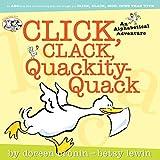 Click, Clack, Quackity-Quack (A Click Clack Book)