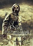 Am Ende aller Zeiten - Die Apokalypse - ROMAN - Verlag DeBehr