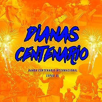 Dianas Centenario