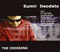 Crossing by Eumir Deodato