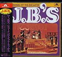 Doing It to Death by The J.B.'s (2003-02-28)
