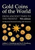 Gold Coins of the World: From Ancient Times to the Present; an Illustrated Standard Catalog With Valuations (English, German, French, Italian and Spanish Edition)