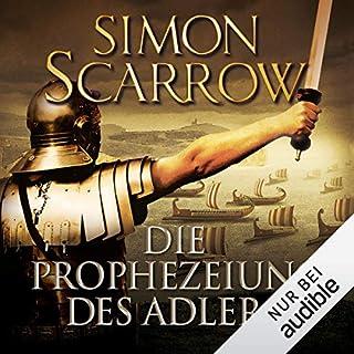 Die Prophezeiung des Adlers     Die Rom-Serie 6              Autor:                                                                                                                                 Simon Scarrow                               Sprecher:                                                                                                                                 Reinhard Kuhnert                      Spieldauer: 16 Std. und 15 Min.     275 Bewertungen     Gesamt 4,8