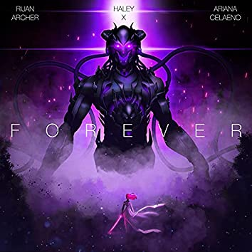 Forever (feat. Haley X & Ariana Celaeno)