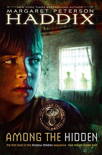 Among the Hidden (Shadow Children Book 1)