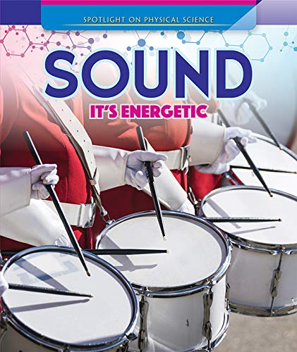 Sound: It's Energetic