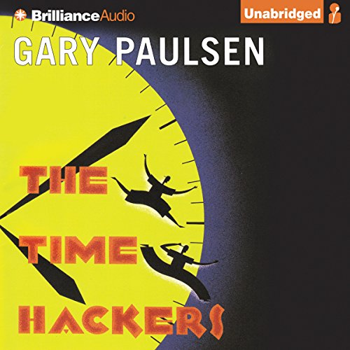 The Time Hackers audiobook cover art