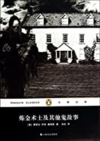 Penguin Classics Series: The Alchemist and other ghost stories(Chinese Edition)