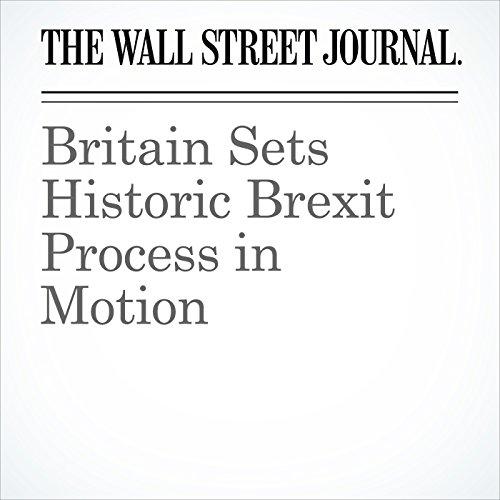 Britain Sets Historic Brexit Process in Motion copertina