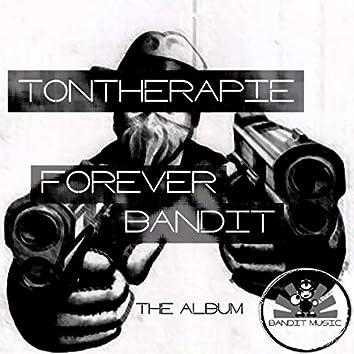 Forever Bandit
