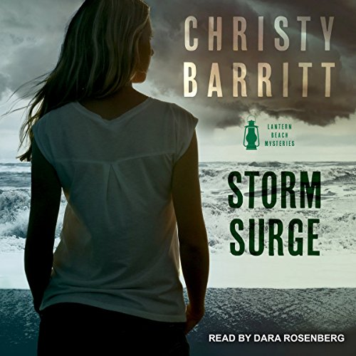 Storm Surge     Lantern Beach Mysteries Series, Book 3              By:                                                                                                                                 Christy Barritt                               Narrated by:                                                                                                                                 Dara Rosenberg                      Length: 6 hrs and 33 mins     45 ratings     Overall 4.8