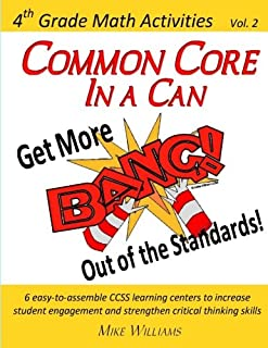 """Common Core in a Can!  Get More """"BANG!"""" out of the Standards: 4th Grade Math Activities: Vol. 2 (4th Grade Mathematics Act..."""