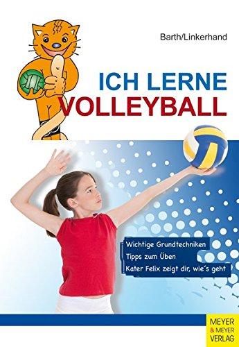 Ich lerne Volleyball (Ich lerne, ich trainiere...)