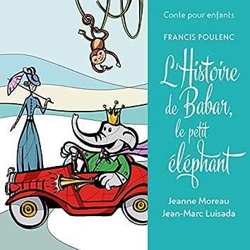 Conte pour enfants - Poulenc: L'histoire de Babar, le petit éléphant