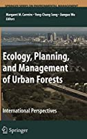 Ecoloyg, Planning And Management Of Urban Forests