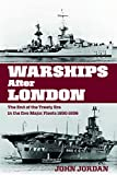 Warships After London: The End of the Treaty Era in the Five Major Fleets 1930–1936