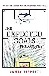best football analytics books - the expected goals philosophy