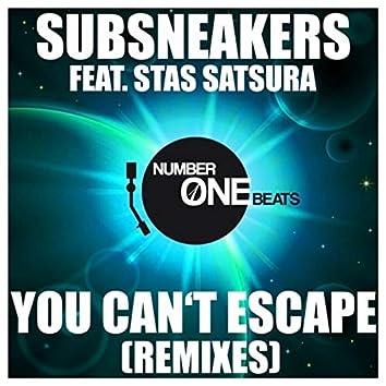 You Can't Escape (Remixes)