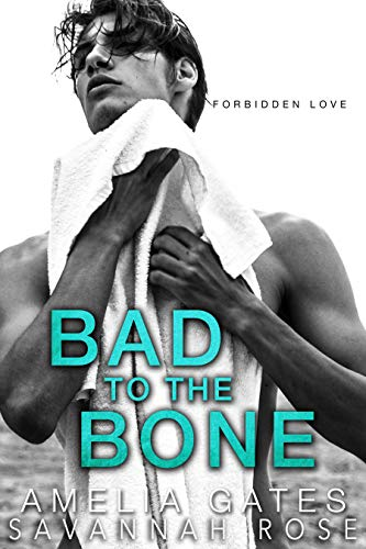Bad to the Bone: A High School Rebel Romance (English Edition)