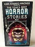 The Year's Best Horror Stories: XVII