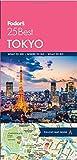 Fodor s Tokyo 25 Best (Full-color Travel Guide)