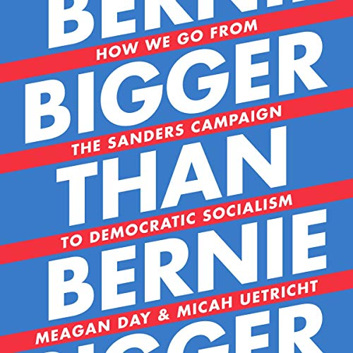 Bigger Than Bernie audiobook cover art