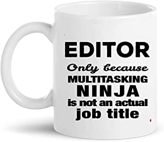 Editor Cup Coffee Mug | Photo Designer Video Film Editing Audio Sound Editors Coworkers Shirt Gift editor-in-chief journalist reporter Gifts for Women Men