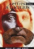 Lettres à Lucilius - Mille et Une Nuits - 23/01/2002
