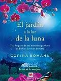 El jardín a la luz de la luna: Por la autora de La isla de las...