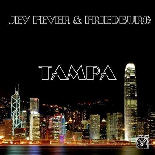 Jey Fever & Friedburg