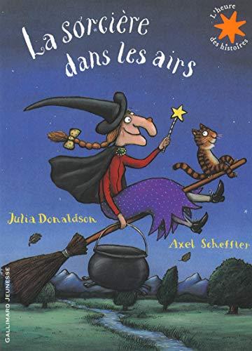 La sorcière dans les airs - L'heure des histoires - De 4 à 8 ans