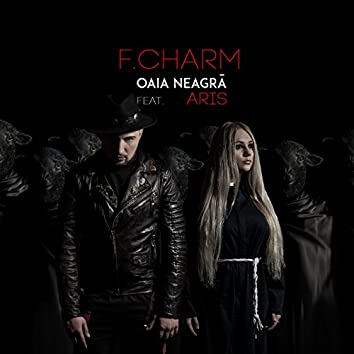 Oaia Neagra (feat. Aris)