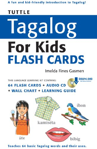 Tuttle Tagalog for Kids Flash Cards Kit Ebook: (Includes 64 Flash Cards, Downloadable Audio, Wall Chart & Learning Guide) (Tuttle Flash Cards) (English Edition)