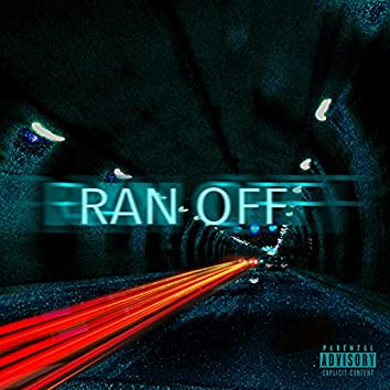 RAN OFF Ep