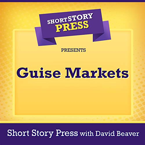 『Short Story Press Presents Guise Markets』のカバーアート
