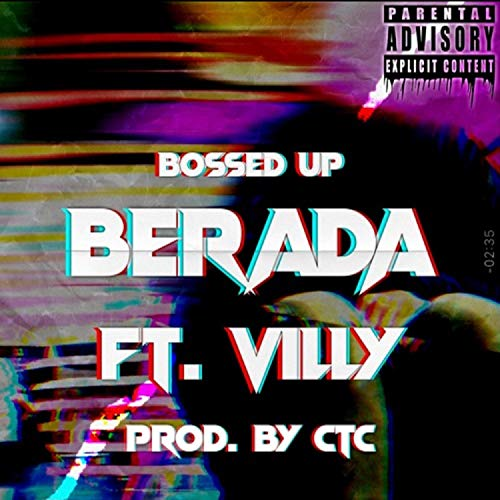 Bossed Up (feat. Villy) [Explicit]