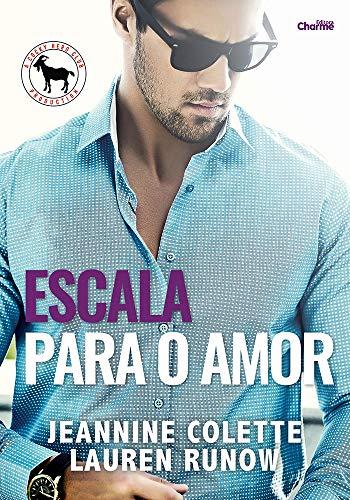 Escala para o Amor (Cocky Hero Club - Versão Português Brasil Livro 1) por [Jeannine Colette, Lauren Runow, Editora Charme, Ananda Badaró]