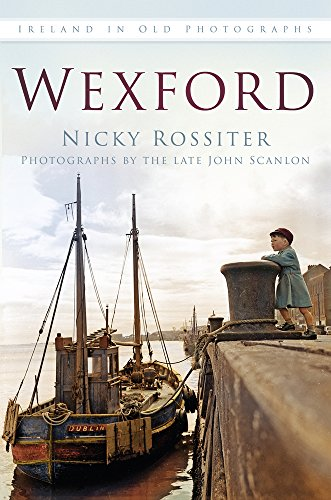 Wexford (Britain in Old Photographs)