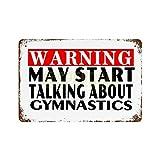 Scott397House Metal Tin Sign, Warning May Start Talking