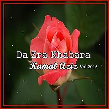 Da Zra Khabara, Vol. 2015