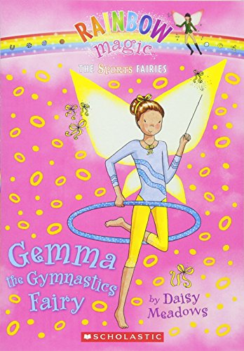 Sports Fairies #7: Gemma the Gymnastics Fairy: A Rainbow Magic Book (Rainbow Magic: The Sports Fairies)