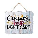 BAKOKO Letrero rústico para colgar en la pared, diseño de campamento con texto en inglés 'Campings Hair Don't Care' (20 x 25 cm)