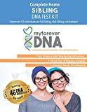 My Forever DNA - Sibling DNA Test KIT Includes All Lab Fees & Shipping to Lab 46 (Genetic) DNA Marker Test Accurate & Confidential