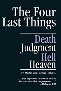 The Four Last Things : Death, Judgement, Heaven, Hell(Paperback) - 1992 Edition