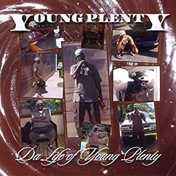 The Life Of Young Plenty