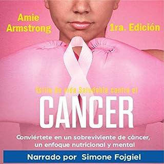 Estilo de vida saludable contra el cáncer 1ra Edición [Healthy Lifestyle Against Cancer, First edition] audiobook cover art